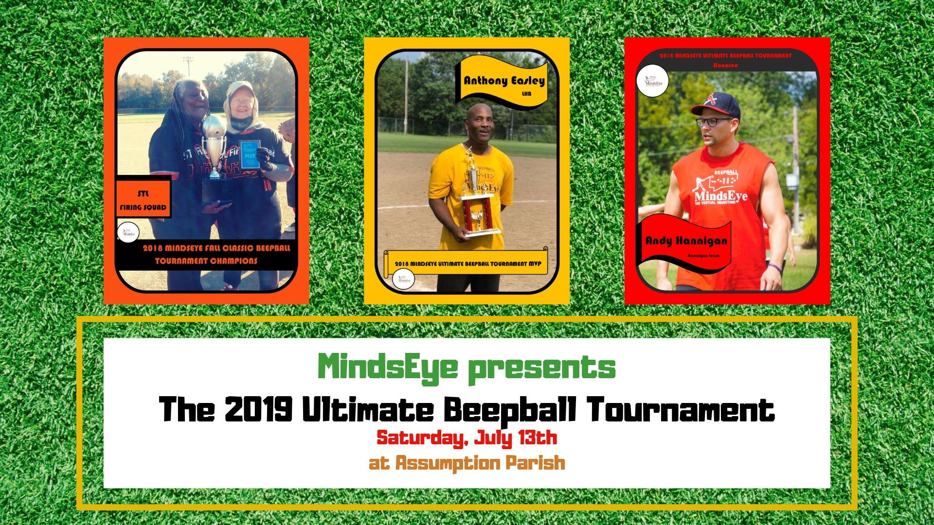 MindsEye presents The 2019 Ultimate Beepball Tournament on Saturday, July 13th at Assumption Parish